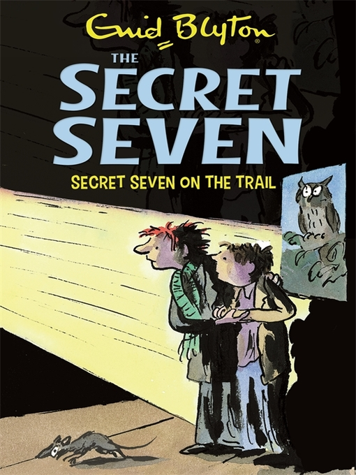 On the Trail (eBook): Secret Seven Series, Book 4